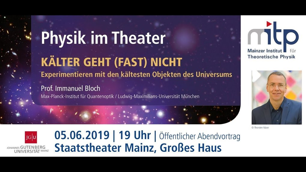 The Mainz Institute for Theoretical Physics aims to share recent research topics with a broad audience. For that reason they started this series of lectures.<br />(lecture only available in German)